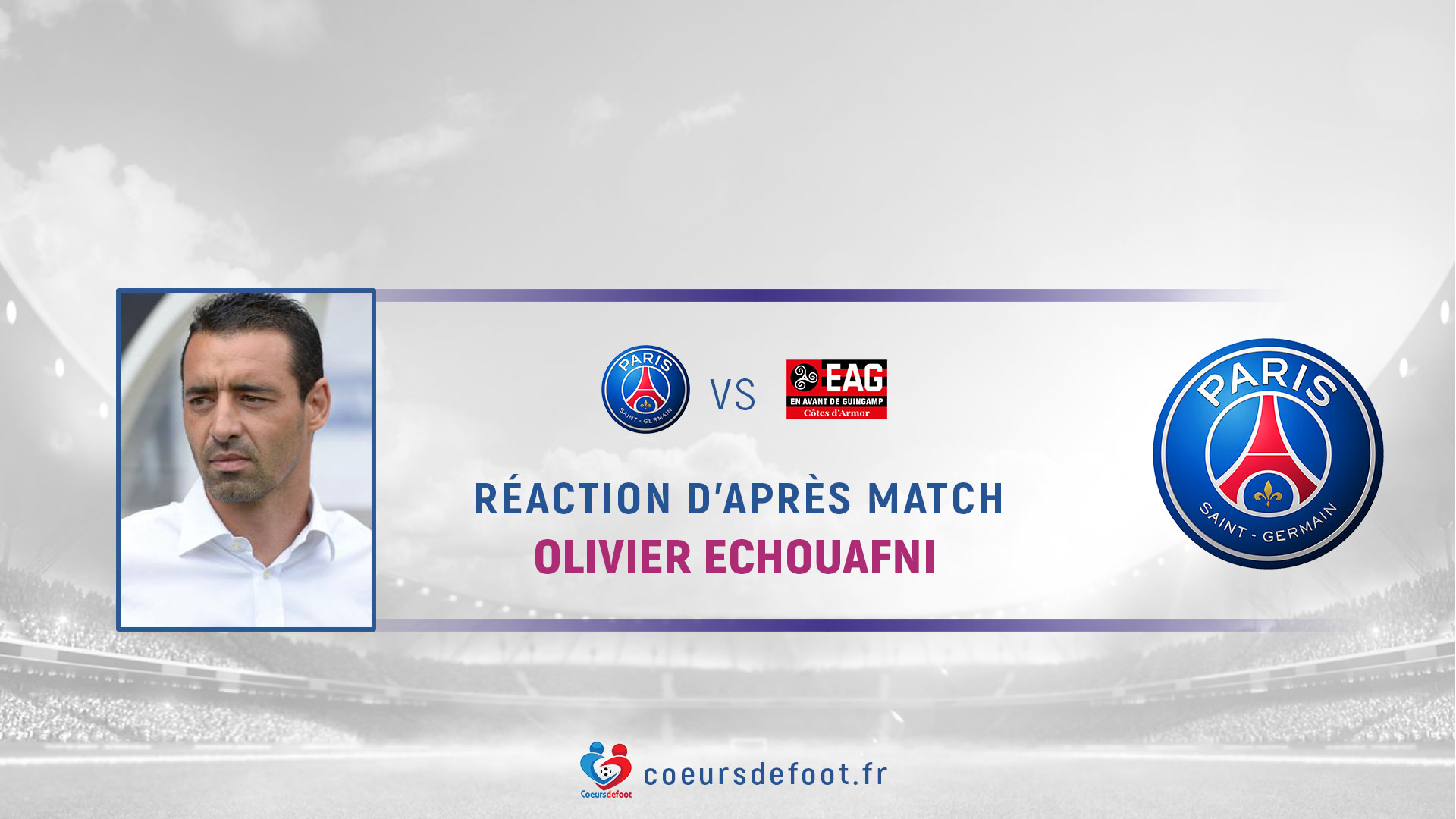 "Olivier Echouafni (PSG): ""They had to win the match"""